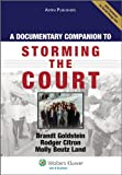 Documentary Companion To Storming the Court (Aspen Coursebook)