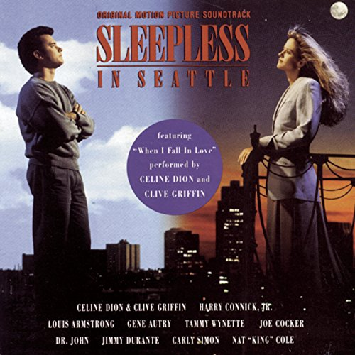 Sleepless In Seattle: Original Motion Picture Soundtrack