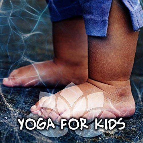 Yoga for Kids –...