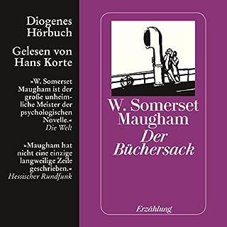 Der Büchersack                   Autor:                                                                                                                                 William Somerset Maugham                               Sprecher:                                                                                                                                 Hans Korte                      Spieldauer: 1 Std. und 13 Min.     23 Bewertungen     Gesamt 4,1