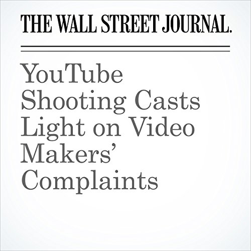 YouTube Shooting Casts Light on Video Makers' Complaints copertina