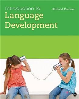 Introduction to Language Development (English Edition) par [Shelia M. Kennison]