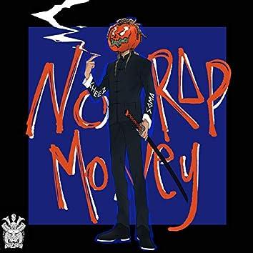 No Rap Money