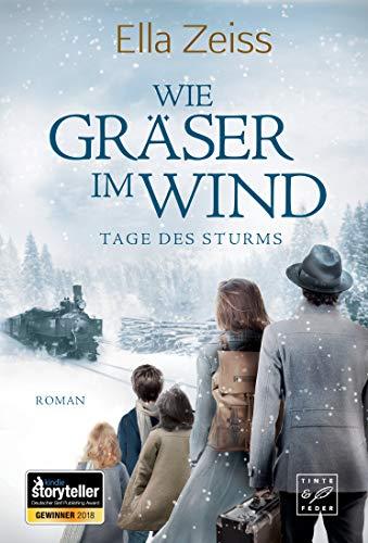 Wie Gräser im Wind (Tage des Sturms, Band 1)