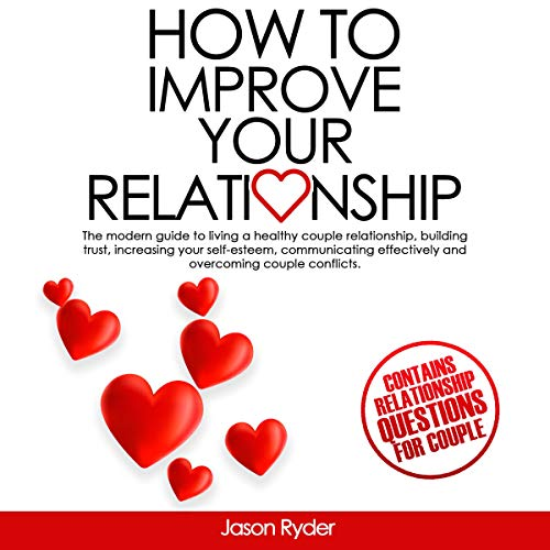 How to Improve Your Relationship audiobook cover art
