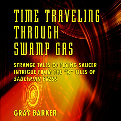 Time-Traveling Through Swamp Gas cover art