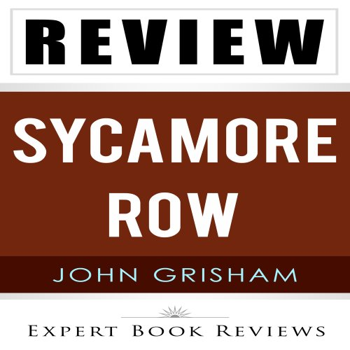 Sycamore Row by John Grisham - Review Audiobook By Expert Book Reviews cover art