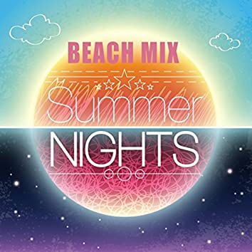 Beach Mix - Summer Nights