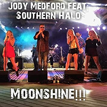 Moonshine (feat. Southern Halo)
