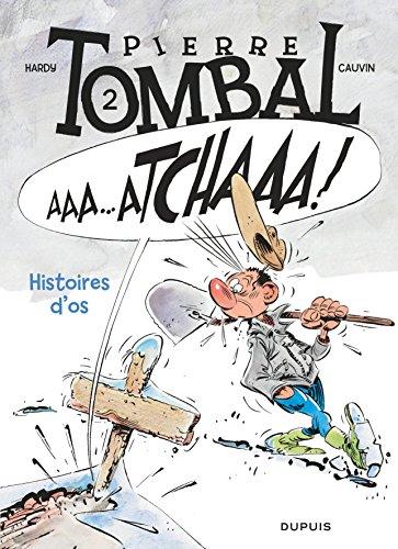 Pierre Tombal - tome 2 - HISTOIRES D'OS nouvelle maquette