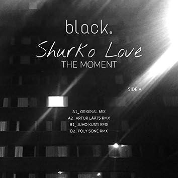 Shurko Love - The Moment