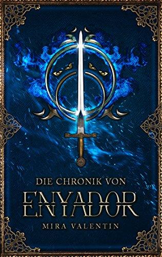 Die Chronik von Enyador (Enyador-Saga (Spin Off))