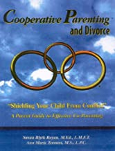 Cooperative Parenting and Divorce Parent's Guide