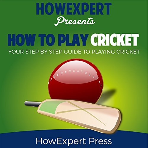 How to Play Cricket     Your Step-by-Step Guide to Playing Cricket              By:                                                                                                                                 HowExpert Press                               Narrated by:                                                                                                                                 Joette Marie                      Length: 50 mins     Not rated yet     Overall 0.0
