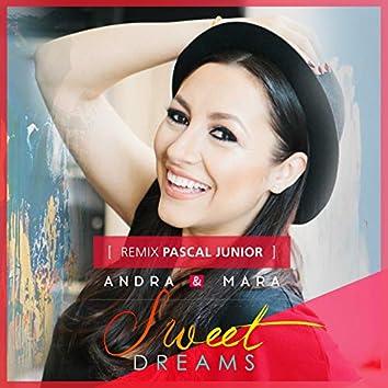 Sweet Dreams (feat. Mara) [Pascal Junior Remix]