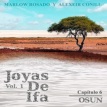 Osun Joyas de Ifa, Vol. 1 (Capitulo 6)
