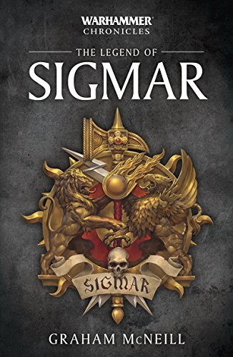The Legend of Sigmar (Warhammer Chronicles Book 1)