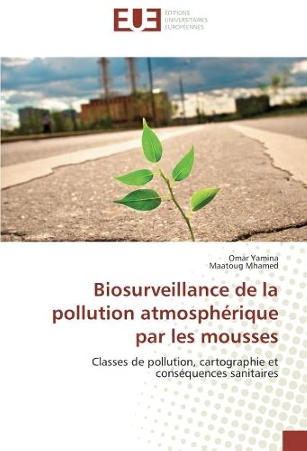 デマンド思慮のない関連付けるBiosurveillance de la Pollution Atmospherique Par Les Mousses