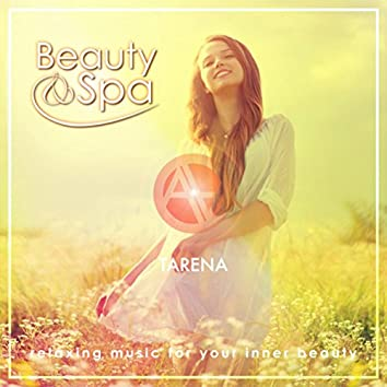 Beauty & Spa - Relaxing Music for Your Inner Beauty