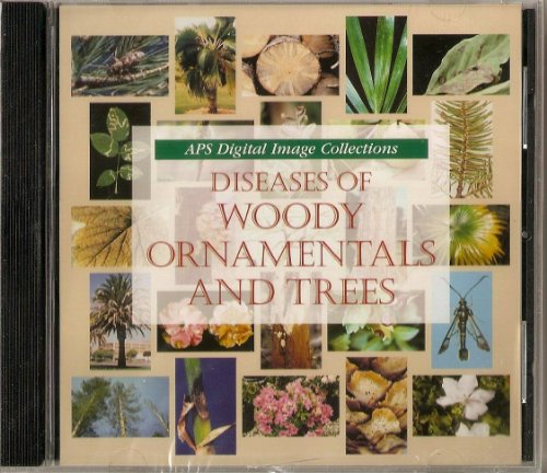 Diseases of Woody Ornamentals and Trees