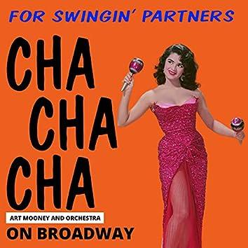 Cha Cha Cha on Broadway