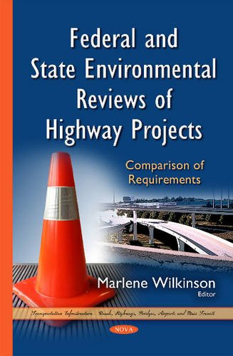 Federal and State Environmental Reviews of Highway Projects: Comparison of Requirements