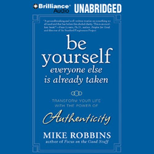 Be Yourself, Everyone Else Is Already Taken audiobook cover art