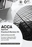 ACCA Audit and Assurance: Practice and Revision Kit