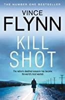 Kill Shot (Mitch Rapp) by Vince Flynn(2012-05-24)