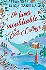 Un hiver inoubliable à Vert-Cottage par Daniels