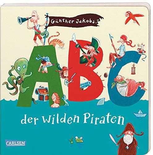 ABC der wilden Piraten (Die Großen Kleinen)