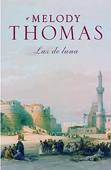 Luz de luna, Familia Donally 02 – Melody Thomas (Rom) 513lOI0tJSL._SY346_