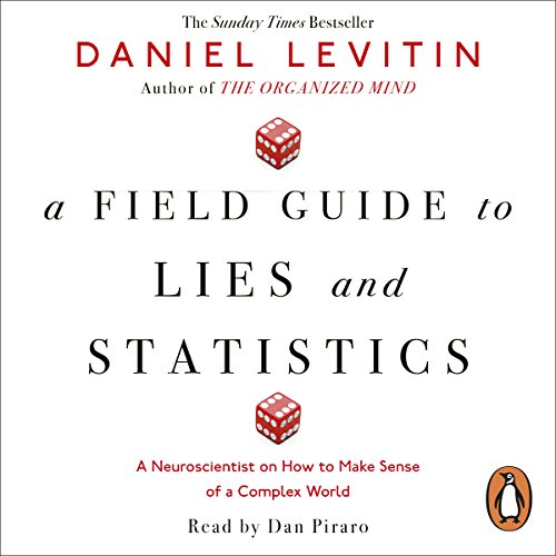 A Field Guide to Lies and Statistics audiobook cover art