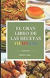 EL GRAN LIBRO DE LAS RECETAS FILIPINAS