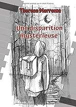 Une disparition mystérieuse (French Edition)