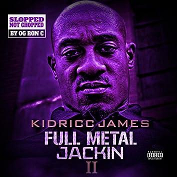 Full Metal Jackin' 2 (Chopped Not Slopped)