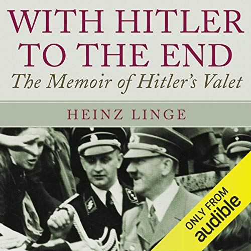 With Hitler to the End audiobook cover art