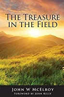 The Treasure in the Field: Advancing the Kingdom of God