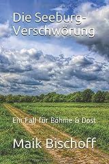 Die Seeburg-Verschwörung: Ein Fall für Böhme & Dost Taschenbuch