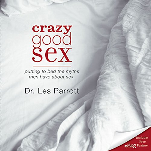 Crazy Good Sex audiobook cover art