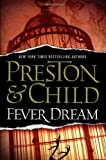 Image of Fever Dream (Agent Pendergast series, 10)