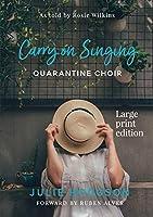 Carry On Singing: Quarantine Choir