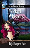 Wicked Whispers (An Ivy Morgan Mystery Book 20) (Kindle Edition)