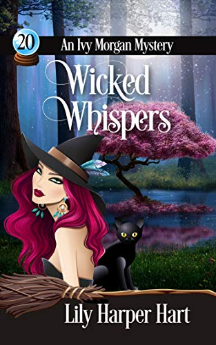 Wicked Whispers (An Ivy Morgan Mystery Book 20) by [Lily Harper Hart]