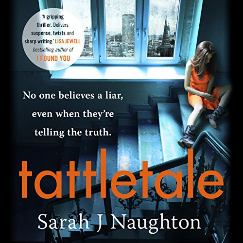 Tattletale                   By:                                                                                                                                 Sarah J. Naughton                               Narrated by:                                                                                                                                 Dugald Bruce-Lockhart,                                                                                        Penelope Rawlins                      Length: 10 hrs and 46 mins     1 rating     Overall 4.0