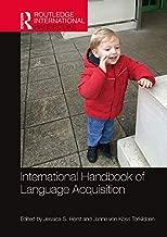 International Handbook of Language Acquisition (Routledge International Handbooks)