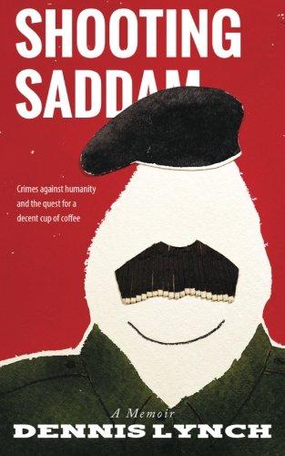 Download Shooting Saddam: A Memoir 1505305330