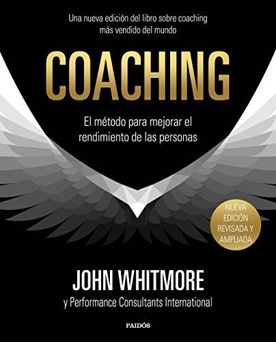 Coaching: El método para mejorar el rendimiento de las personas (Empresa)