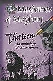 Thirteen: An anthology of crime stories