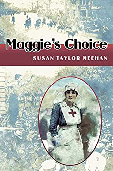 Maggie's Choice by [Susan Taylor Meehan]